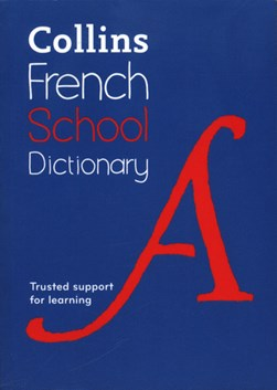 Collins French School Dictionary P/B by Susie Beattie