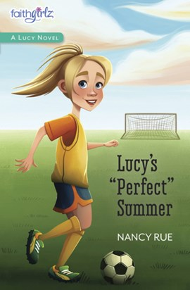 Lucy's perfect summer by Nancy N Rue