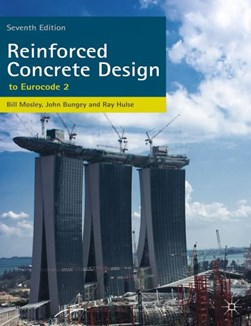 Reinforced concrete design by W. H Mosley