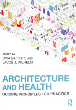 Architecture and health by Dina Battisto