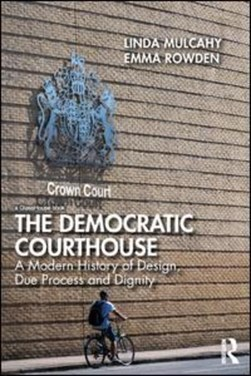 The democratic courthouse by Linda Mulcahy