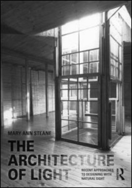 The architecture of light by Mary Ann Steane