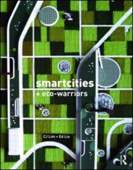 Smart-cities and eco-warriors by CJ Lim