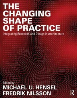 The changing shape of practice by Michael U. Hensel