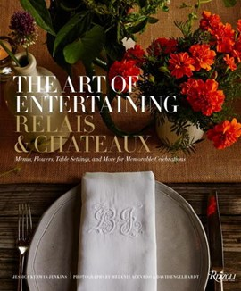 The art of entertaining by Relais & Châteaux North America