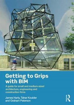 Getting to grips with BIM by James Harty
