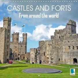 Castles and Forts from Around the World 2018 by Calvendo