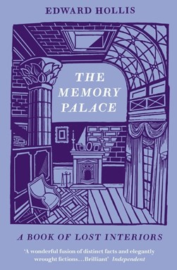 The memory palace by Edward Hollis