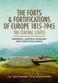 The forts and fortifications of Europe 1815-1945
