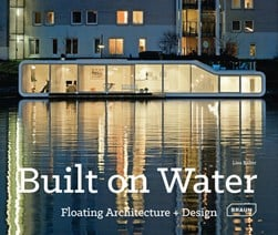 Built on water by Lisa Baker