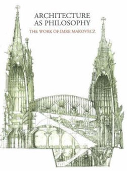 Architecture as philosophy by Janos Gerle