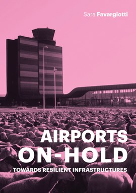 Airports on hold by Sara Favargiotti