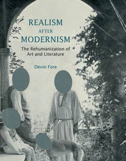 Realism after Modernism by Devin Fore