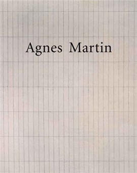 Agnes Martin by Lynne Cooke