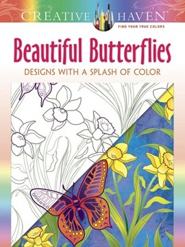 Creative Haven Beautiful Butterflies: Designs with a Splash of Color by Jessica Mazurkiewicz