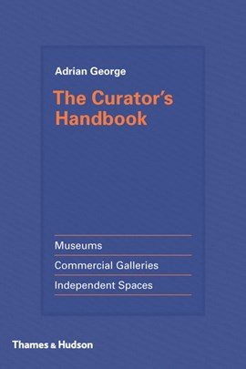 The curator's handbook by Adrian George