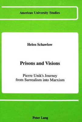 Prisons and visions by Helen Schawlow