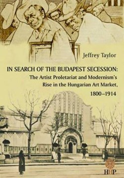 In Search of the Budapest Secession by Jeff Taylor