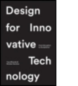 Design for innovative technology by Nicholas Henchoz
