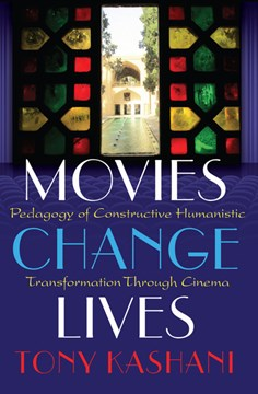 Movies change lives by Tony Kashani