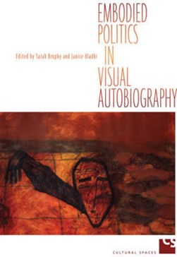 Embodied Politics in Visual Autobiography by Sarah Brophy
