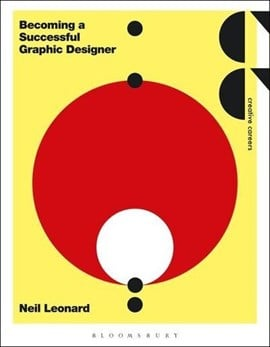 Becoming a successful graphic designer by Neil Leonard