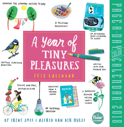 A Year of Tiny Pleasures Page-A-Day Calendar 2018 Irene Smit