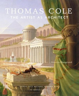 Thomas Cole by Annette Blaugrund