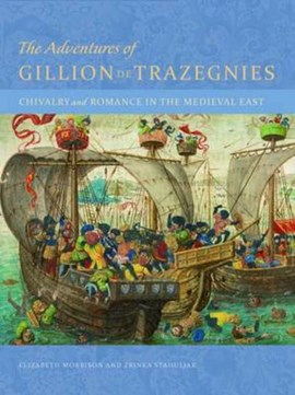 The adventures of Gillion de Trazegnies by Elizabeth Morrison