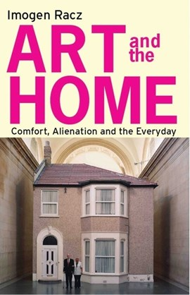 Art and the home by Imogen Racz
