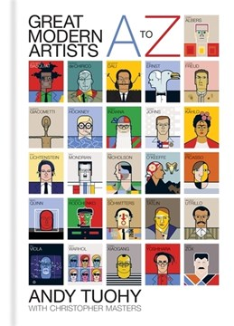 A to Z great modern artists by Andy Tuohy