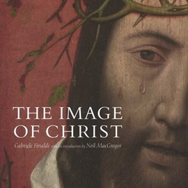 The image of Christ by Neil MacGregor