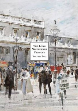 Long Nineteenth Century: Treasures and Pleasures by David Wootton