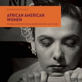 African American women by National Museum of African American History and Culture