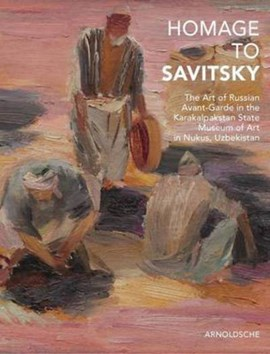 Homage to Savitsky by Friends of the Nukus Museum