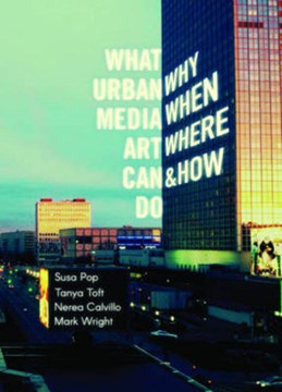 What urban media art can do by Susa Pop