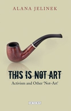 This is not art by Alana Jelinek
