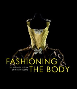 Fashioning the body by Denis Bruna