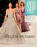 SFP lookbook from Atelier to Runway