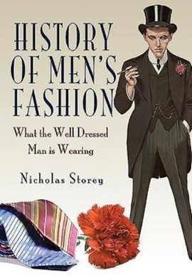 History of men's fashion by Nicholas Storey