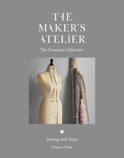 The maker's atelier by Frances Tobin