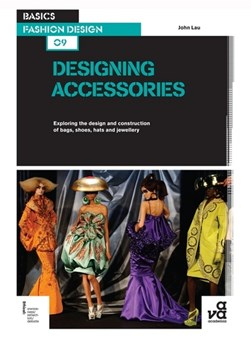 Designing accessories by John Lau