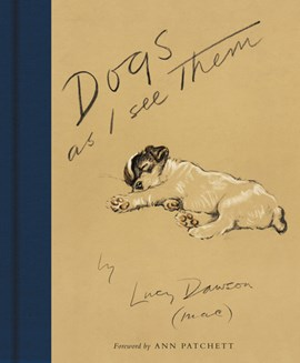 Dogs as I see them by Lucy Dawson