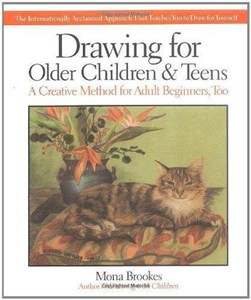 Drawing for older children and teens by Mona Brookes