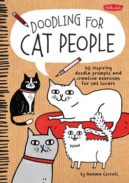 Doodling for Cat People by Gemma Correll