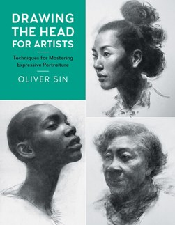 Drawing the head for artists by Oliver Sin