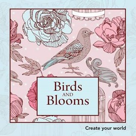 Birds and Blooms by New Holland Publishers
