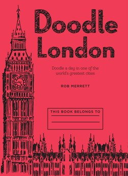 Doodle London by Rob Merrett
