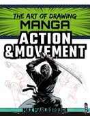 The art of drawing manga. Action & movement