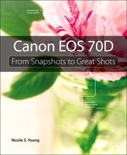 Canon EOS 70D by Nicole S. Young